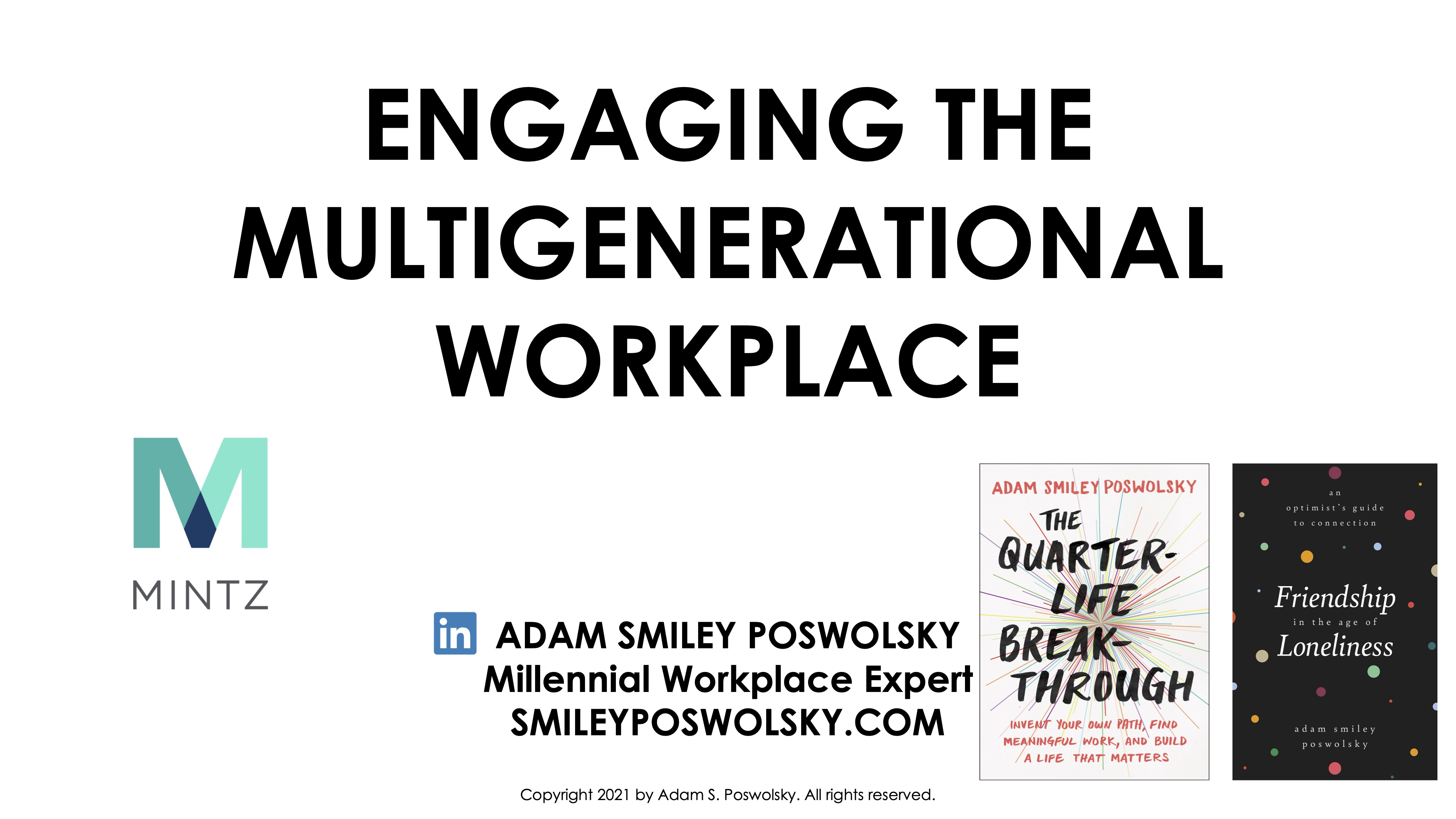 Session 3 - Keynote Presentation - Engaging the Multigenerational Workplace